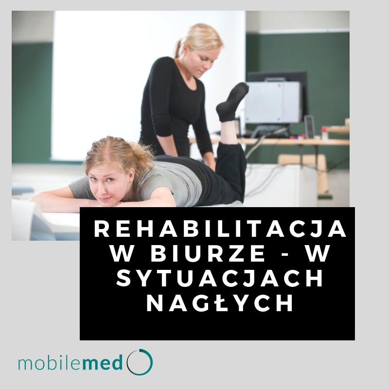rehabilitacja w biurze